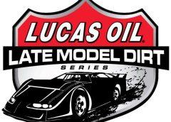 Lucas Oil Late Model Dirt Series 2018 Slate Announced!